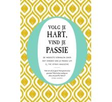 Volg je Hart, Vind je Passie