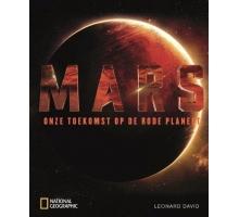 Mars, onze toekomst op de rode planeet