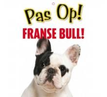 Waakbord Franse Bull